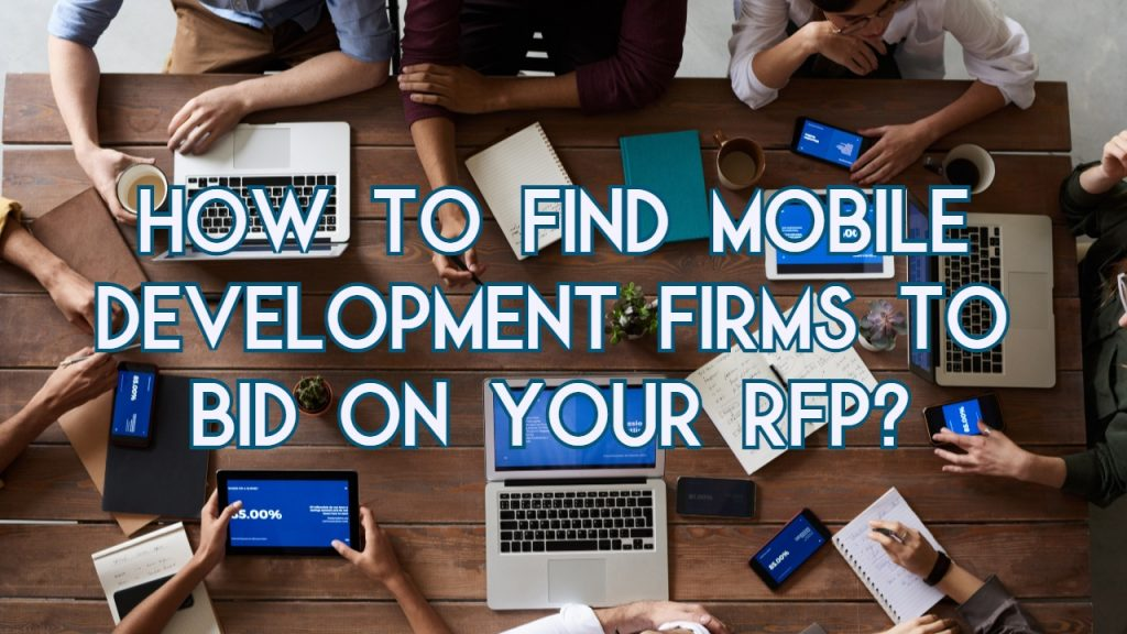 How to Find Mobile Development Firms