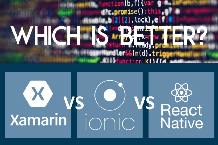 Xamarin vs React Native vs Ionic