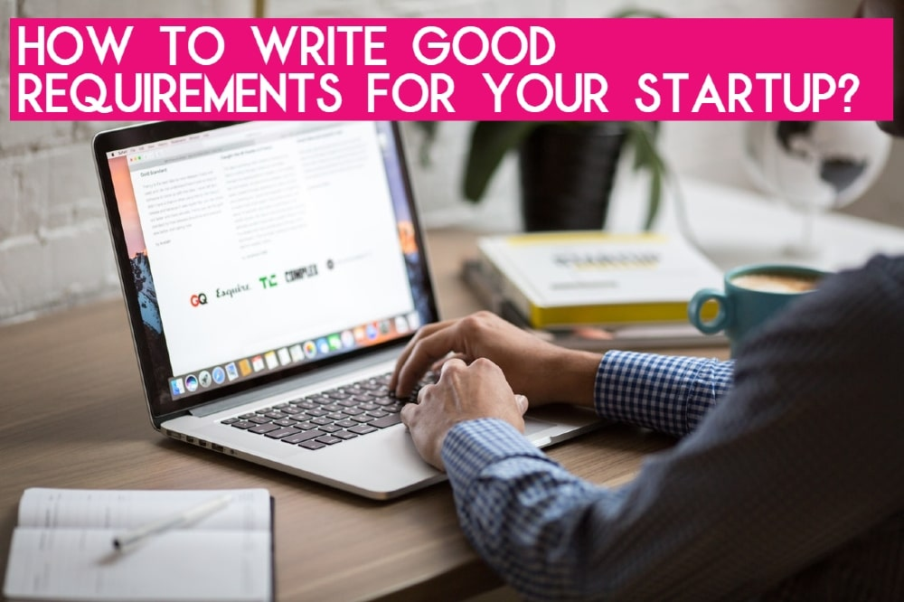 Requirements for Your Startup