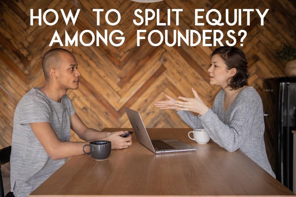 Split Equity Among Founders