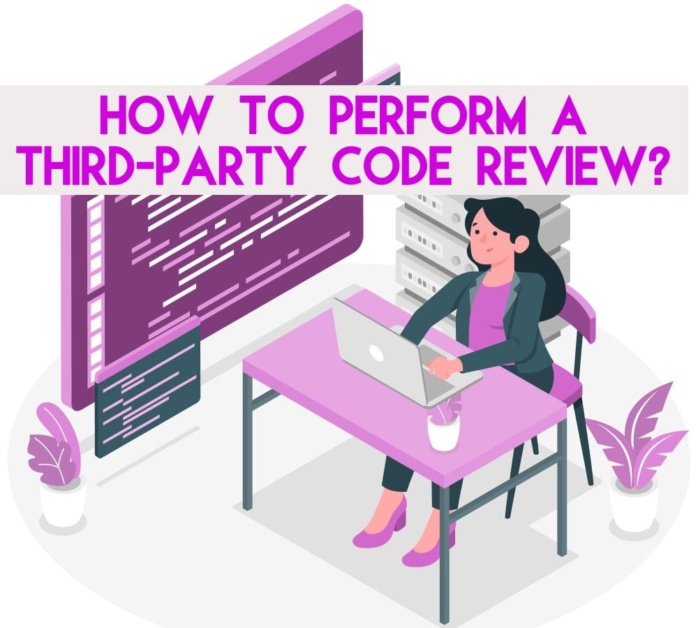 Third-Party Code Review
